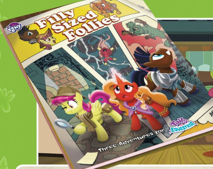 My Little Pony RPG: Tails of Equestria - Filly Sized Follies - River Horse Games