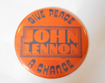"Vintage 6"" John Lennon Give Peace A Chance Button Kraftwerk Co 1980s Easel"