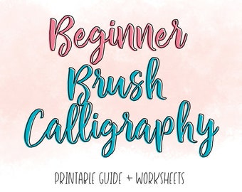 Printable Guide to Beginner Brush Calligraphy