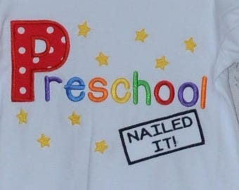 Personalized Graduation Preschool Kindergarten Nailed It! Applique Shirt or Bodysuit