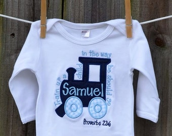 Personalized Train Up a Child in the way He should Go Proverbs 22:6  Applique Shirt or Bodysuit Girl or Boy