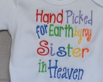 Personalized Hand Picked for Earth by my Siblings in Heaven Applique Shirt or Bodysuit Girl or Boy