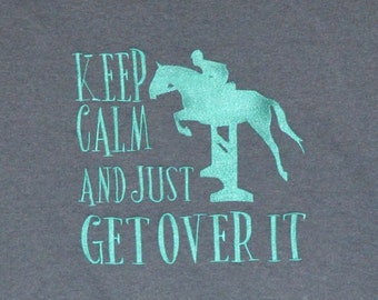 Personalized KEEP CALM and just Get Over It Applique Shirt or Bodysuit Girl or Boy