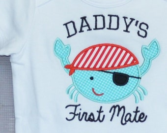 Personalized Daddy's First Mate Crab Applique Shirt or Bodysuit Boy or Girl