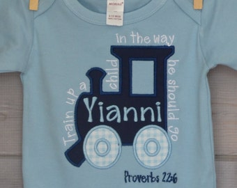 Personalized Train Up a Child in the way he should Go Proverbs 22:6  Bible Verse Applique Shirt or Bodysuit Girl or Boy