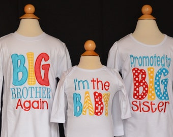 Personalized BIG Brother Again Big Little Middle Bro Big Little Middle Sis Applique Shirt or Bodysuit Girl or Boy