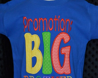 Personalized Promotion BIG Brother Big Sister Applique Shirt or Bodysuit Girl or Boy