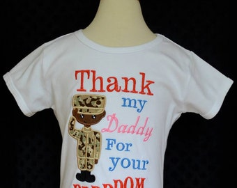 Personalized Military Man Thank My Daddy for Your Freedom Applique Shirt or Bodysuit Boy or Girl