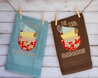 Kitchen Towel Applique Design Live, Love, & Lick the Spoon Mixing Bowls