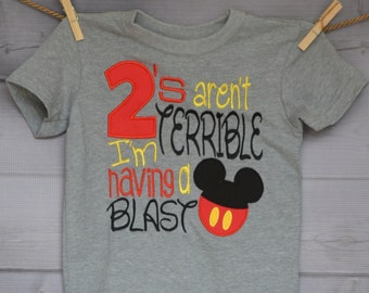 Personalized Mouse Ears 2's aren't Terrible I'm Having a Blast Applique Shirt or Bodysuit Boy or Girl