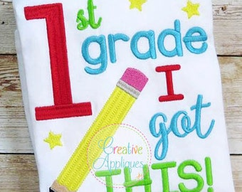 Personalized 1st Grade I got This! Applique Shirt or Bodysuit Girl or Boy