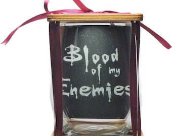 Blood Of My Enemies - Stemless - Permanently Etched - Unique Gift!