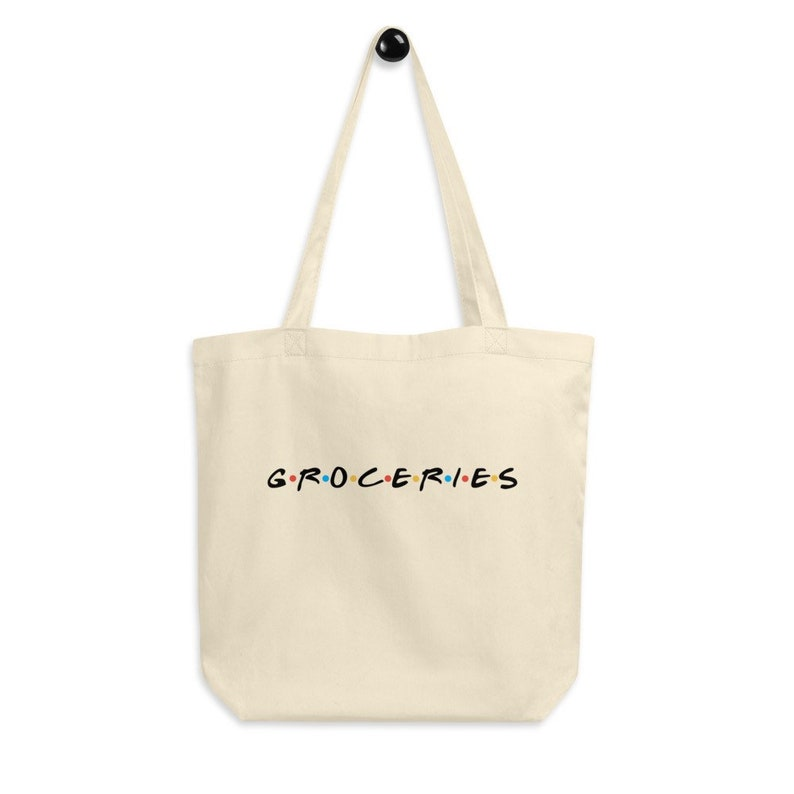 FRIENDS inspired Grocery tote Groceries Tote Reusable Shopping Bag Certified Organic Tote FRIENDS tv show 90s TV show tote Funny Tote