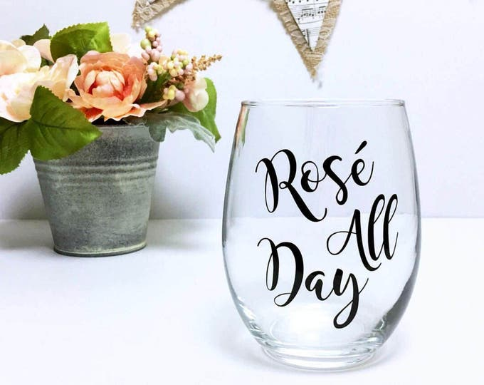 rose all day // rosé all day // rose all day wine glass // rose // wine glass // yes way rose // gift for her // custom wine glass // rosé