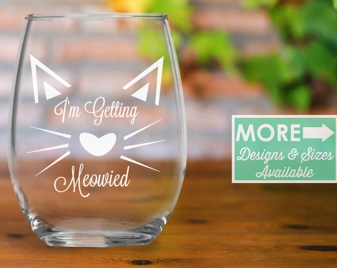 I'm getting meowied / engagement gift / engagement / bride to be / bachelorette party / engagement party / Engagement wine / Wedding