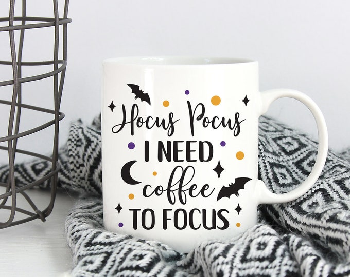 Hocus Pocus I need Coffee To Focus Mug, Funny Mug, Hocus Pocus, Fall Mug, Autumn, Halloween Mug, Gift, Present, Gift for Her, Coffee Mug
