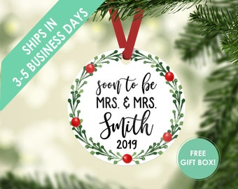 Engagement Gift for Couple Engagement Ornament Custom Engagement LGBT Gift Personalized Christmas Ornament Personalized Soon to Be Mrs & Mrs