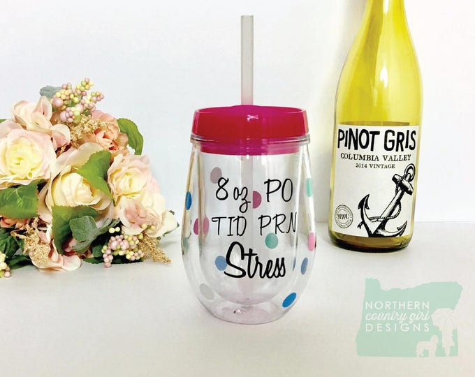personalized nurse wine glass / wine glass / nurse gift / drink with a nurse / pro wine glass / rn gift / nurse glass / nursing gift