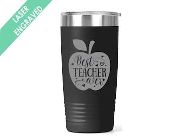 Best Teacher Ever Tumbler | Teacher Tumbler Personalized | Teacher Coffee Cup | Gift for teacher | teacher appreciation