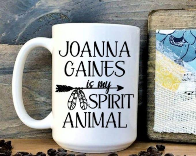 Joanna Gaines Spirit Animal Mug // Joanna Gaines // Fixer Uper // Spirit Animal // Coffee Mug // HGTV / Fixer Upper / Chip Gaines // shiplap
