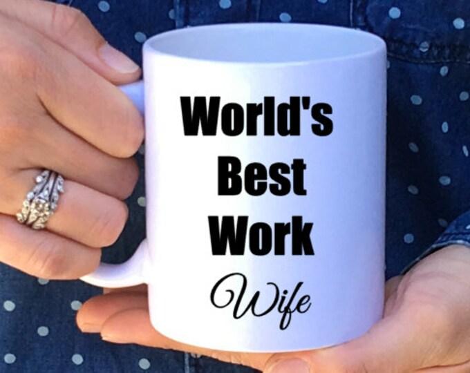 World's Best Work Wife Mug // Work Wife Gift // Work Wife // Work Husband // Work Spouse // Work Marriage Mug // Valentine's Day Gift