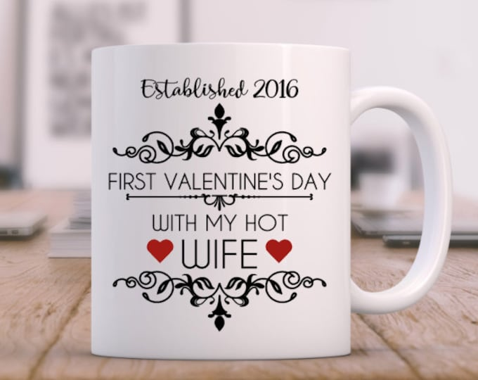 first valentines day // hot wife // First Valentines Day Married Gift // coffee mug // 1st valentines // vday gift // day // gift for her
