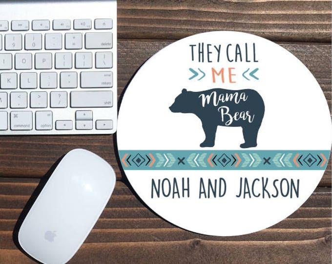 mama bear/ gift for mom / new mom gift / baby shower gift / momma bear / they call me mama bear / mama bear mouse pad / mama bear mug / bear