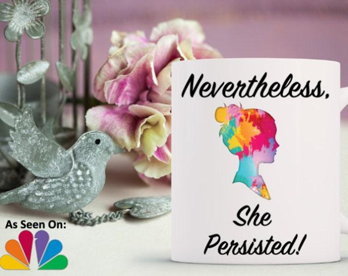 nevertheless, she persisted // she persisted mug // nevertheless // elizabeth warren // feminist // feminism // nasty woman // Let Liz Speak
