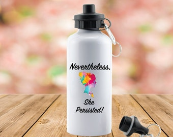 nevertheless, she persisted // she persisted water bottle // elizabeth warren // feminist // feminism // nasty woman // Let Liz Speak