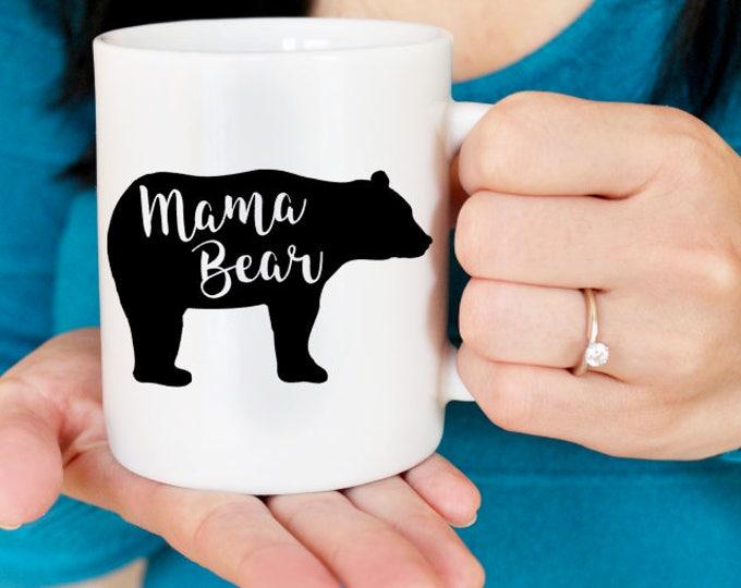 Mama Bear Mug // Mama Bear // Gift for Mom // Gift for Grandma // Mother of the Bride Gift / Mother of the Groom Gift // Bear Mugs // Coffee