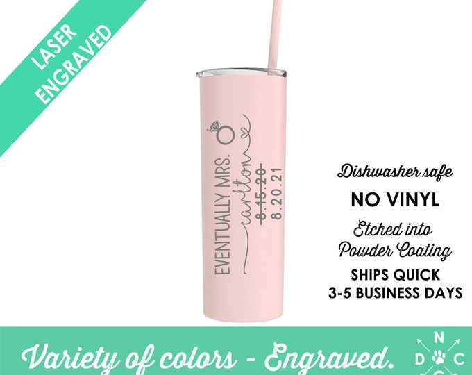 Eventually Mrs / Covid Bride / Funny Bride Tumbler /  Custom Future Mrs / Cancelled Wedding / Rescheduled Wedding / Corona Bride / Covid-19