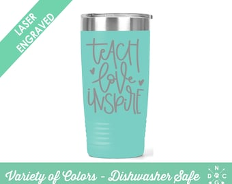 Teach love inspire tumbler / Teacher Coffee Cup / Gift for teacher / teacher retirement gift / teacher appreciation / Custom Coffee Mug