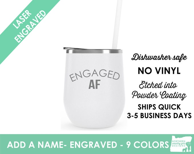 engaged af / engaged af wine glass / engaged / bride gift / engagement gift / engagement / bachelorette party / married af / wedding gift
