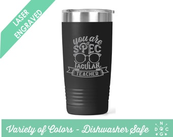 You are a spec-tacular Teacher / Teacher Coffee Cup / Gift for teacher / teacher retirement gift / teacher appreciation / Custom Coffee Mug