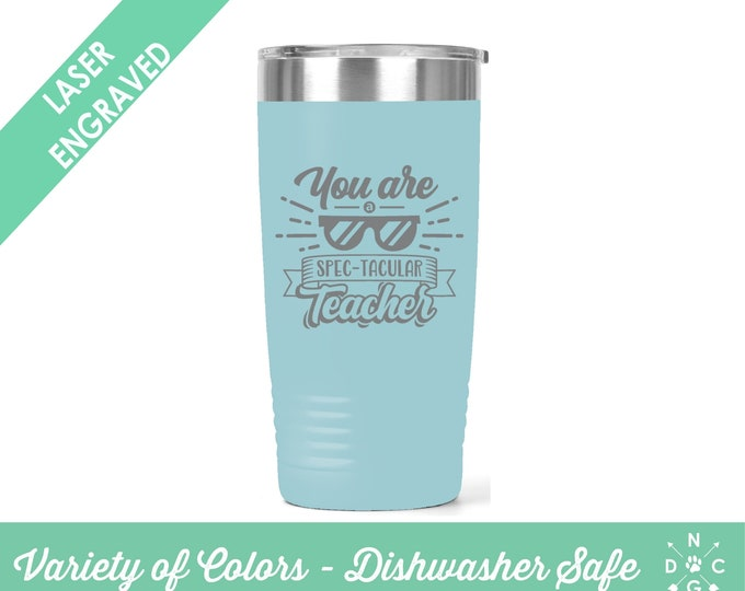 You are a spec-tacular Teacher / Teacher Coffee Cup / Gift for teacher / teacher retirement gift / teacher appreciation / Custom Coffee Mug