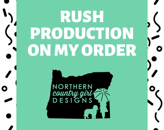 Rush Production to your order