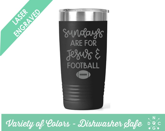 Sundays are for Jesus & Football Tumbler / Football Tumbler / Fall Tumbler / Football Season / Personalized Football Tumbler /Sports Tumbler