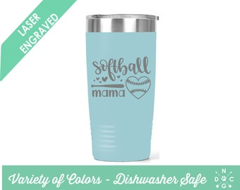 Softball Mama Tumbler / Softball tumbler / Softball / Softball Mom / Custom tumbler / personalized tumbler /sports tumbler /Softball Mom Cup