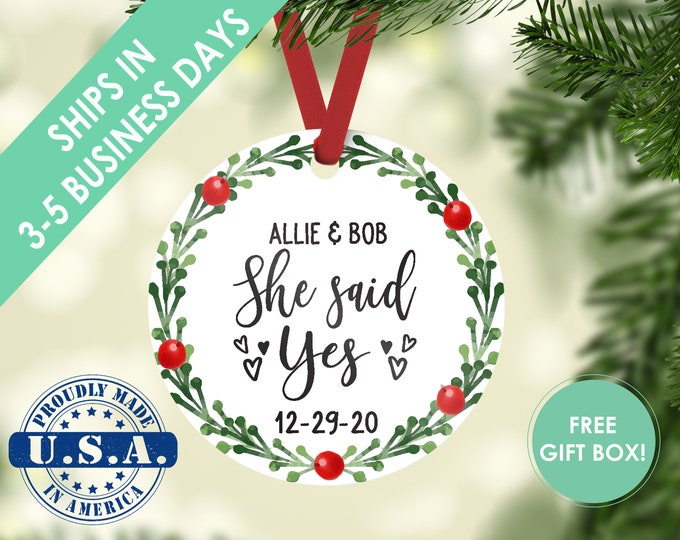 engagement ornament / she said yes / wedding gift / engagement gift / bridal gift / christmas ornament / custom ornament / wedding ornament