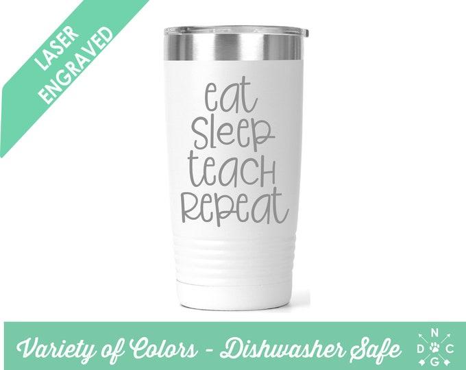 Eat Sleep Teach Repeat / Gift for teacher / teacher retirement gift / teacher appreciation / Custom Coffee Mug Custom Teacher With Name Cup