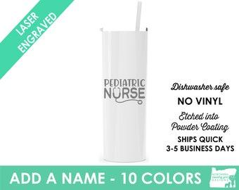 nurse tumbler Pediatric nurse gift nurse graduation gift nurse appreciation Pediatric nurse gift nurse cup rn tumbler gift nurse Peds Nurse