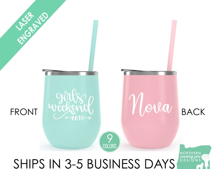 Girls Weekend Tumblers Girls Weekend Girls Getaway Personalized Tumbler Bachelorette Party Tumblers Personalized Cups Etched Tumblers wine