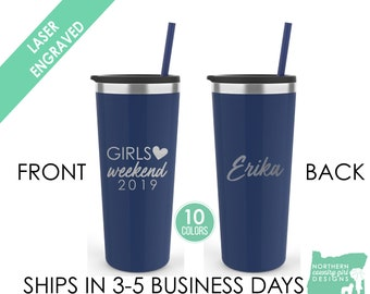 Set of 2  Personalized Tumbler Set Girls Weekend Tumblers Bachelorette Party Tumblers Dishwasher Safe Tumblers with Straw Girls Getaway