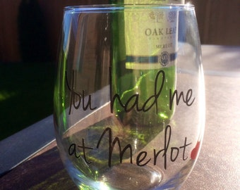 100% Made in the USA | You had me at merlot stemless wine glass| hadmade vinyl laid wine glass | wine glass with heart