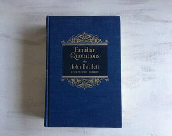 Vintage 1968 Familiar Quotations by John Bartlett for Book Decor