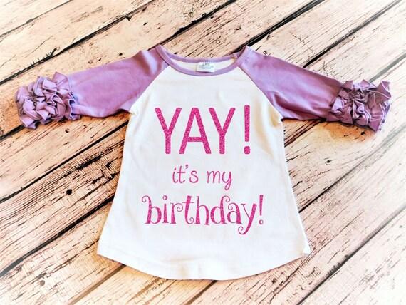 Its My Birthday Yay Girls