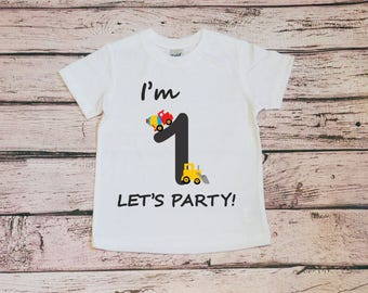 I'm 1 Let's Party, First Birthday Shirt, 1st Birthday Shirt, Truck Shirt, Baby Boy Birthday, Party Cake Smash Outfit, Birthday Shirt One