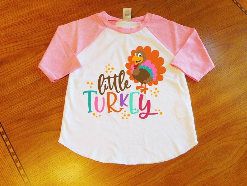 Girls Thanksgiving Little Turkey Raglan Sleeve Shirt Thanksgiving Shirt Kids Baby Thanksgiving Tee Thanksgiving Turkey Top Toddler Girl