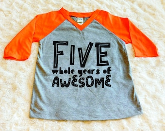 Five Whole Years of Awesome Birthday Toddler Shirt Awesome 5th Boy Birthday Shirt 5th Birthday Boy Fifth Birthday Shirt 5th Birthday Outfit
