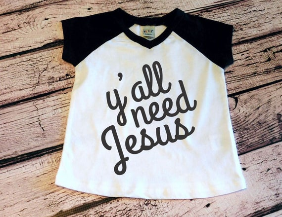 f9a135c9c Baby Boy Clothes Y all Need Jesus hipster kids shirt cool